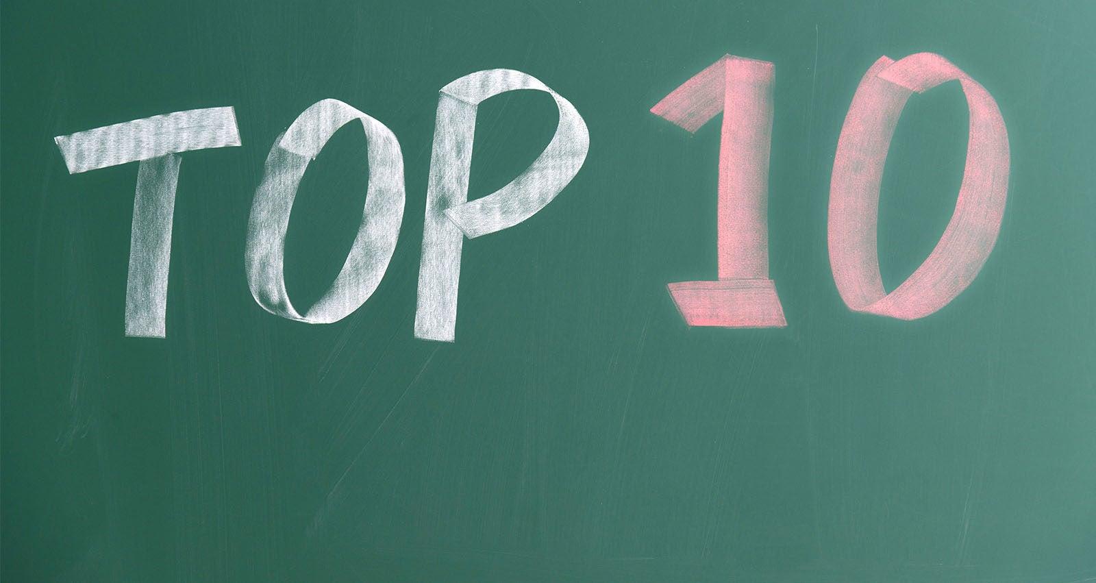 """The words """"top 10"""" written on a chalkboard."""